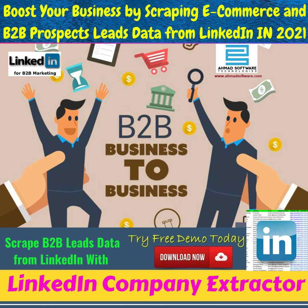 Get B2B leads and clients on LinkedIn in 2021 with LinkedIn Scraper