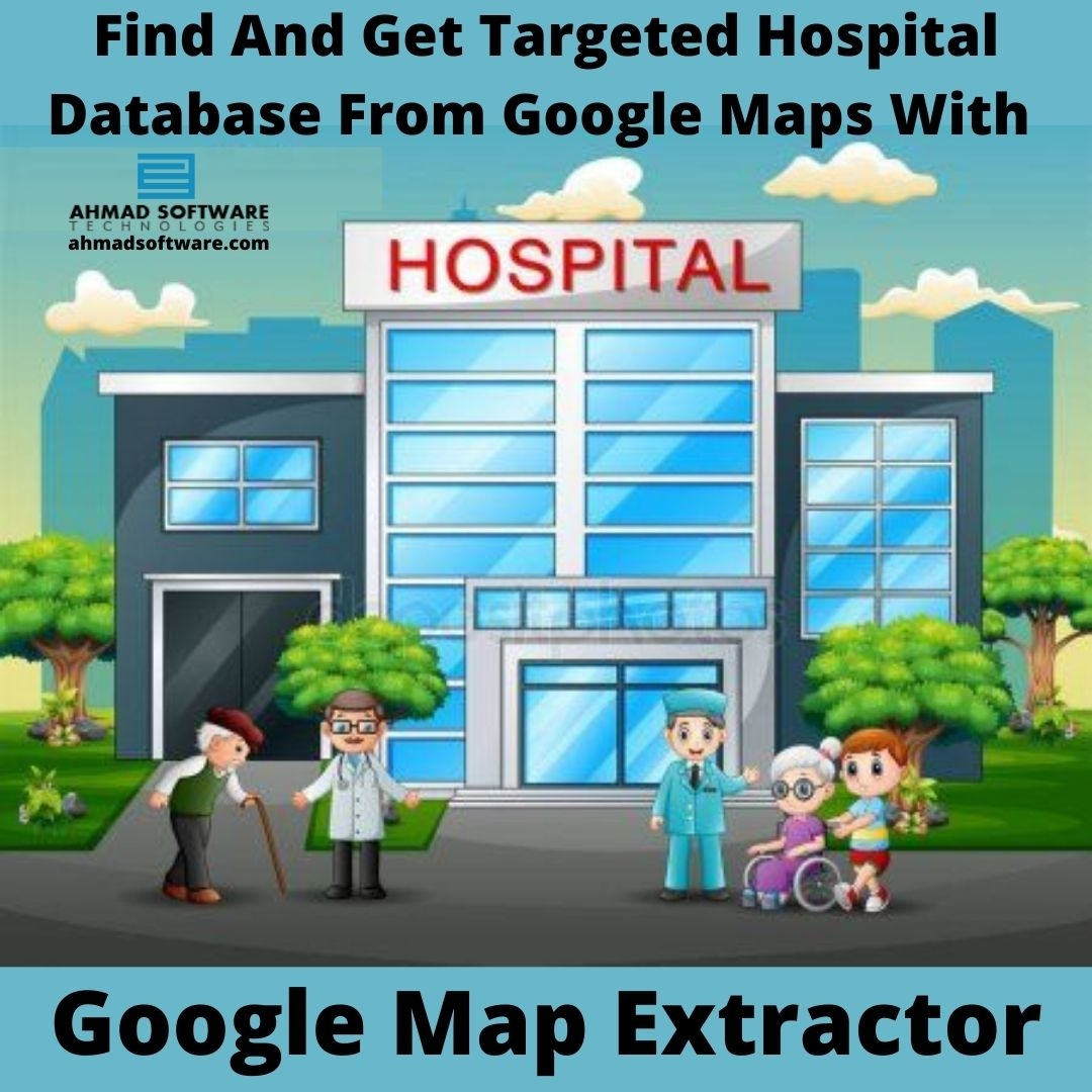 Find And Get Targeted Hospital Data From Google Maps With Google Map Extractor