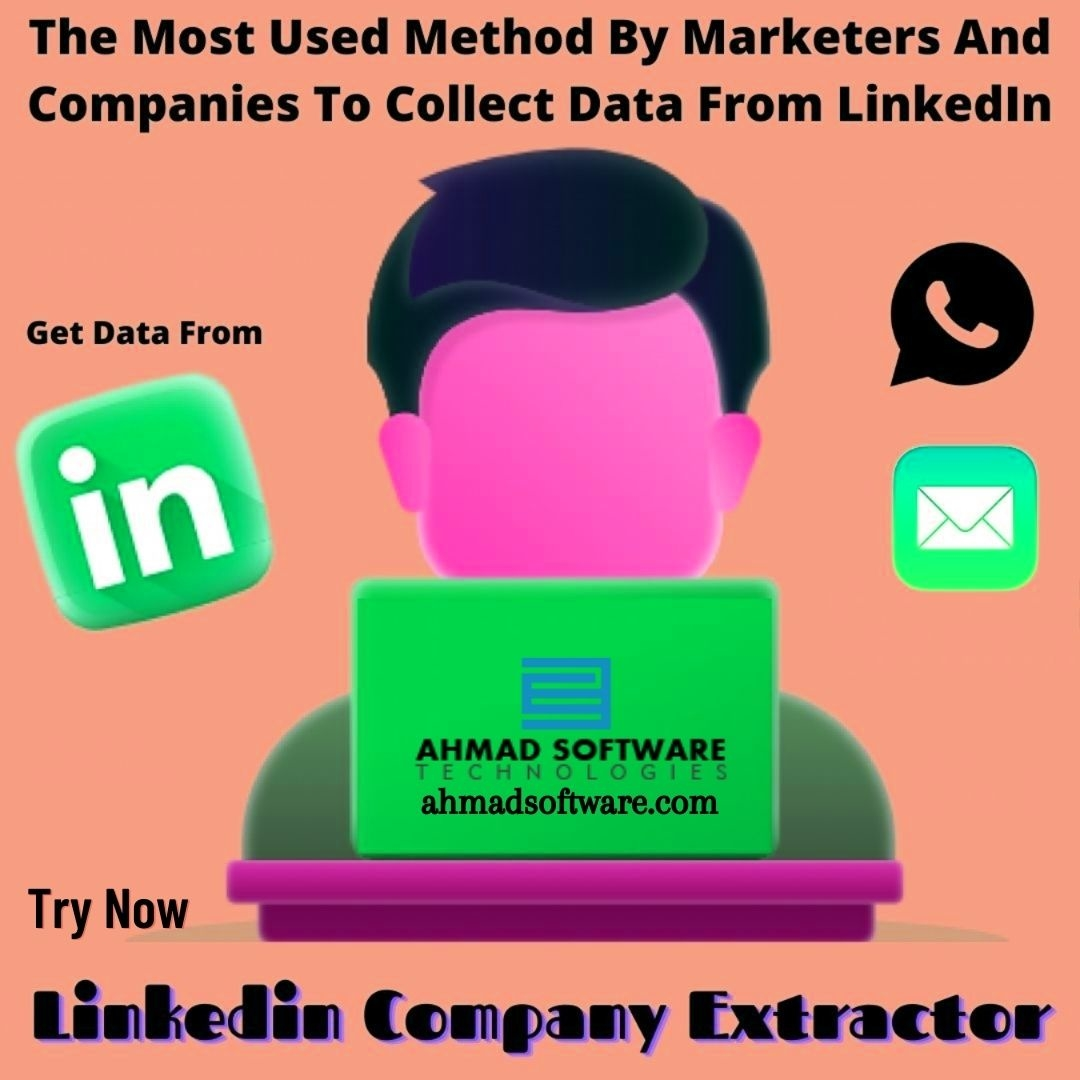The Most Used Method By Marketers & Companies To Collect Data From LinkedIn