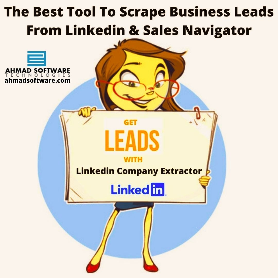 The Best Way To Scrape Business Leads From Linkedin & Sales Navigator