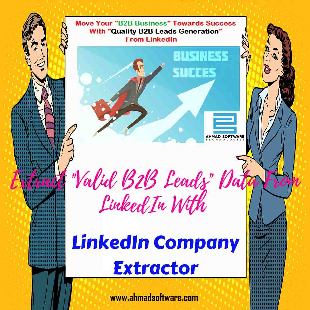 Get the most user-friendly B2B Leads Data Extractor from LinkedIn